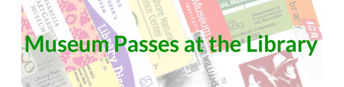 Museum Passes - Pembroke Public Library