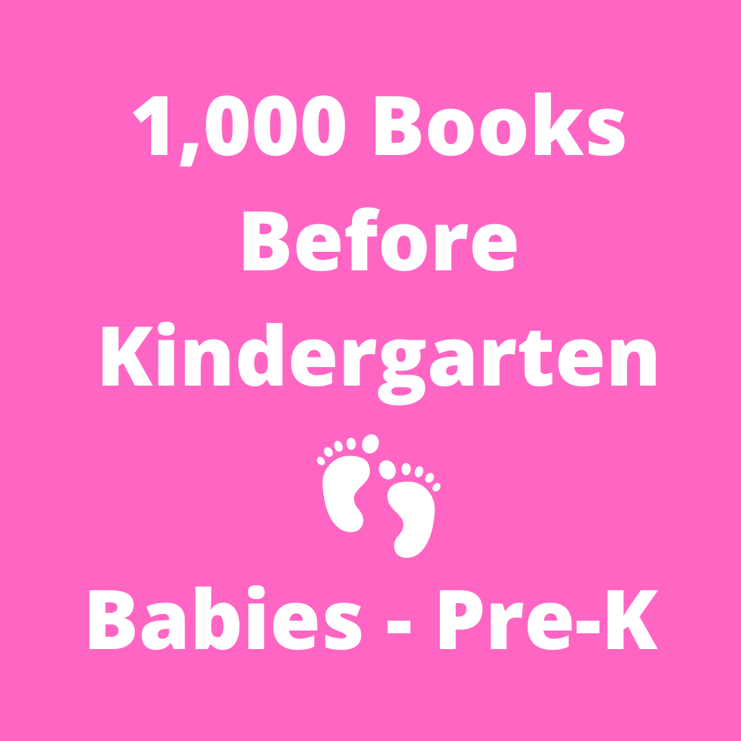 1,000 Books Before Kindergarten (Ages 0-6)